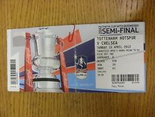 15/04/2012 Ticket: FA Cup Semi-Final, Tottenham Hotspur v Chelsea [At Wembley] (