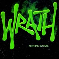 Wrath - Nothing To Fear [New CD] Reissue