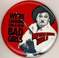 "1986 Reform School Girls Film  3 1/2""  Pinback Button"