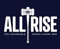 AARON JUDGE ALL RISE shirt New York Yankees NY Bronx NYY Yanks MLB baseball