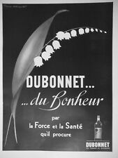 PUBLICITÉ PRESSE 1939 DUBONNET DU BONHEUR PAR LA FORCE ET LA SANTÉ QU'IL PROCURE