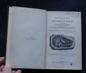 GEOLOGICAL EXCURSIONS AROUND THE ISLE OF WIGHT & DORSETSHIRE COAST: Geology 1854