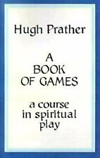 A Book of Games: A Course in Spiritual Play-ExLibrary