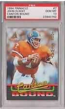 1994 PINNACLE #7 - JOHN ELWAY Canton Bound PSA 10 Gem Mint Denver Broncos POP10