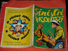 TEX GIGANTE LIRE 200 N°34-SINISTRI INCONTR 1963-RETRO PICCOLO RANGER-no spillato