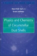 Physics And Chemistry Of Circumstellar Dust Shells (cambridge Astrophysics): ...