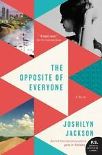 The Opposite of Everyone by Joshilyn Jackson (2016, Paperback)