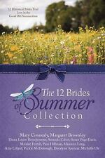 THE 12 BRIDES OF SUMMER COLLECTION - CONNEALY, MARY/ CABOT, AMANDA/ FERRELL, MIR