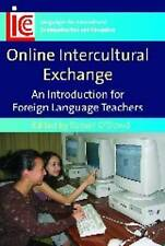 Online Intercultural Exchange: An Introduction for Foreign Language Teachers (La
