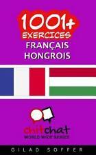1001+ Exercices Français - Hongrois by Gilad Soffer (2016, Paperback)
