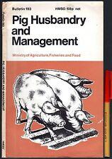 PIG HUSBANDRY & MANAGEMENT 96pg Farm Ministry of Agriculture PIGS UK 1972
