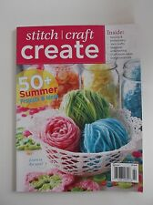 Stitch Craft Create Magazine 50+ Summer Projects & Ideas Summer 2012 EUC