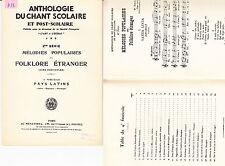 Anthologie du chant scolaire Folklore Etranger Pays Latins Italie Esp.  Portugal