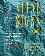 Vital Signs 2000: The Environmental Trends That Are Shaping Our Future (Vol. ...