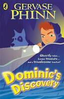 Dominic's Discovery, Phinn, Gervase, Very Good Book