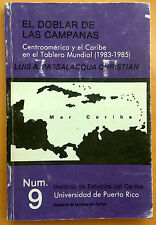 El Doblar de las Campanas por Luis  A Passalacqua 1987 Centroamerica y el Caribe