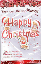 From Your Little Girl Mummy, Christmas Card. Just For You Happy Christmas.