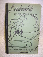 LEADERSHIP OF GIRL SCOUT TROOPS 1943 INTERMEDIATE PROGRAM BOOK