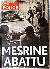 b)QUI ? Police 8/11/1979; Mesrine Abattu