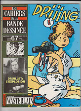 Les Cahiers de la bande dessinée n°67 - WASTERLAIN - DRUILLET. 1986