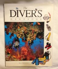 THE DIVER'S HANDBOOK by Alan Mountain 1998 Hard Cover w/ Dust Jacket
