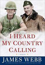 I Heard My Country Calling: A Memoir by James Webb