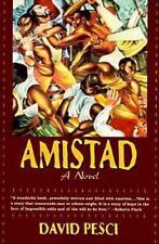 Amistad by David Pesci (1997, Paperback)