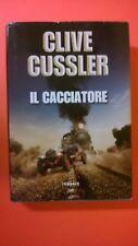 romanzo IL CACCIATORE - CLIVE CUSSLER - 1^ EDIZIONE LONGANESI 2012