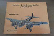 SCHIFFER MILITARY PUBLISHING - GERMAN TWIN-ENGINE BOMBERS WWII JUNKERS Ju 88