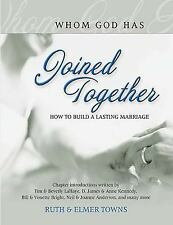 Joined Together: How to Build a Lasting Marriage