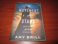 The Movement of Stars : A Novel by Amy Brill (2013, Hardcover)