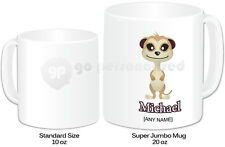 Personalised Jumbo Giant 20oz Mug- Meerkat Design- Any Name