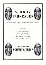 Fahrrad Fabrik Schmitz Trier XL Reklame 1925 Fahrradwerke Werbung Qualität +