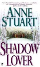 Shadow Lover by Anne Stuart 1999 Suspenseful Contemp Romance