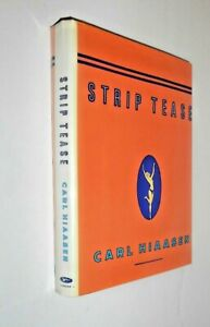 Carl Hiaasen ~ Strip Tease ~ HcDj  ~  First Edition Signed ~ Fine, or Nearly So