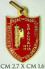 Dist. Fascismo O.M.S. Operazioni Militari Spagna 1° Regg. Volontari del Littorio