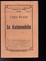 RARO CARLO PLACCI IN AUTOMOBILE, F.LLI TREVES 1911 BIBLIOTECA AMENA 815 VIAGGI