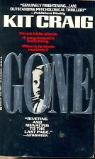 Gone by Kit Craig (1994, Paperback
