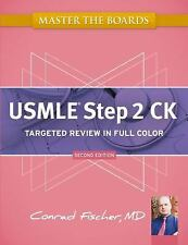 Master the Boards: Master the Boards USMLE Step 2 CK by Conrad Fischer (2012, P…