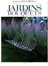 Jardins Bouquets. Le best of elle Deco N. 2