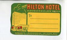 Vintage Hotel Luggage Label HILTON HOTEL ALBUQUERQUE NM address label