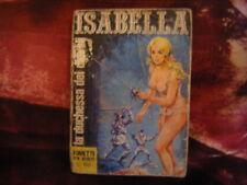"ISABELLA n.1 ""La duchessa dei diavoli"" - Editrice Sessantasei, 1966"