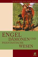 Bildlexikon der Kunst 6. Engel, Dämonen und phantastische Wesen von Chiara de Ca