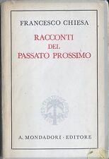 Francesco Chiesa Racconti del Passato Prossimo stories of the recent past 1941