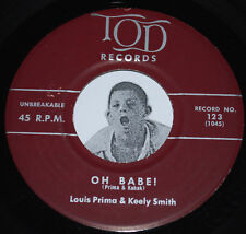LOUIS PRIMA & KEELY SMITH 45~Piccolina Lena / Oh Babe!~TOD Records 123 CLEAN