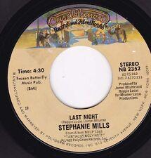 STEPHANIE MILLS Last Night / Wailin' 45