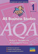 Good, AS Business Studies AQA Unit 1: Marketing and Accounting & Finance 2ED Uni