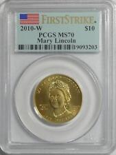 2010 W $10 MARY LINCOLN FIRST SPOUSE  PCGS MS70 FIRST STRIKE
