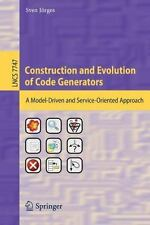 Construction and Evolution of Code Generators : A Model-Driven and...