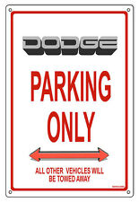 """Dodge Parking Only Sign 12""""x18"""""""